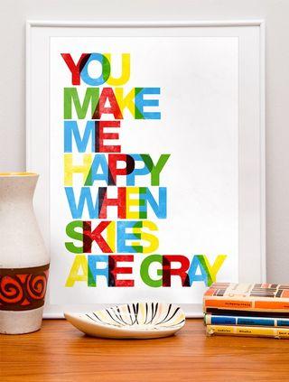 Httpwww.etsy.comlisting66370127you-make-me-happy-when-skies-are-grayref=sr_list_35&ga_search_query=letterpress&ga_search_type=handmade&ga_facet=handmade